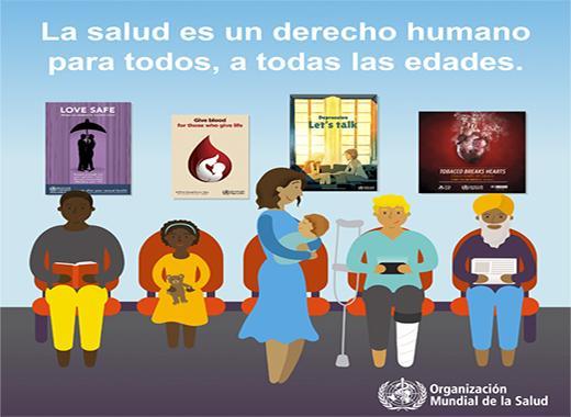 Cartel de la OMS con el mensaje: la salud es un derecho humano para todos, a todas las edades